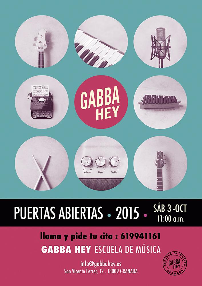 Escuela de música en Granada, Puertas Abiertas, Gabba Hey